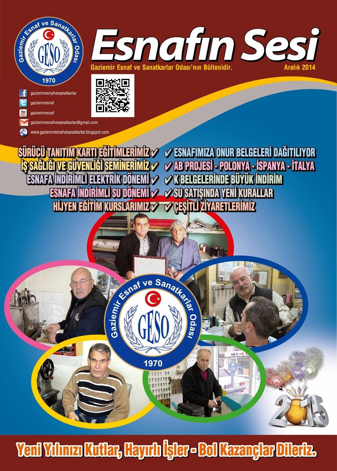 ESNAFIN SESİ - ARALIK 2014 - GAZİEMİR ESNAF VE SANATKARLAR ODASI