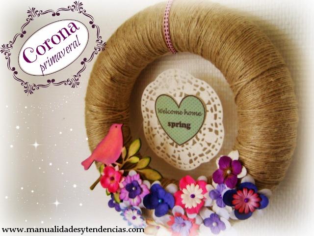 DIY Corona primaveral / Spring wreath/ Couronne printanière