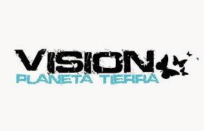 VISION PLANETA TIERRA