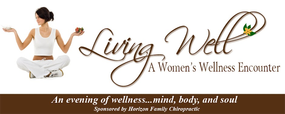 Living Well: A Women's Wellness Encounter
