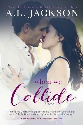 https://www.goodreads.com/book/show/22633311-when-we-collide