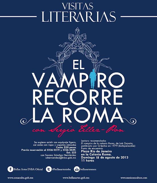"""Paseo literario con """"El vampiro recorre la colonia Roma"""" de Luis Zapata"""