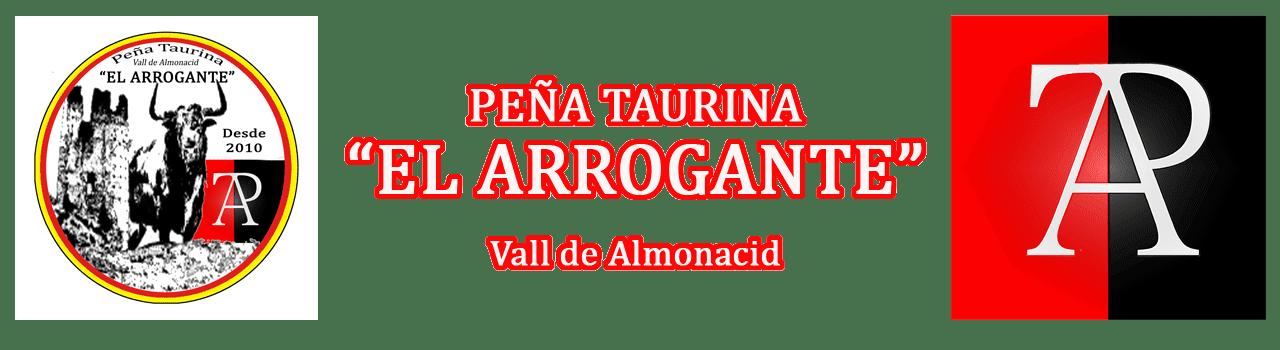 """Peña Taurina """"EL ARROGANTE"""""""