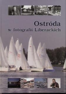 """Ostróda w fotografii Liberackich"" Jan Liberacki"