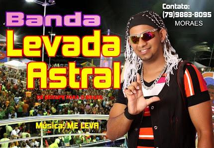 GIL BAHIA E LEVADA ASTRAL