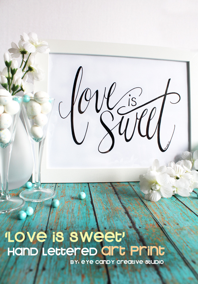 hand lettered art print, love is sweet, wedding, baby shower, framed art
