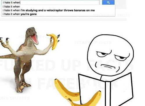 Velociraptor Throws Banana - I Hate It When This Happens To Me