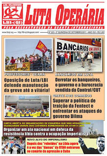LEIA A EDIÇÃO DO JORNAL LUTA OPERÁRIA, Nº 223, 2ª QUINZENA DE SETEMBRO/2011