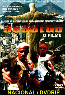 Assistir Sossego: O Filme Nacional 2013