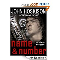 Name and Number: Based On a True Prison Story by John Hoskison