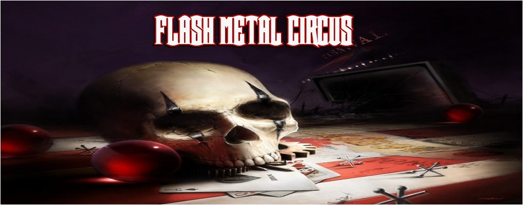 Flash Metal Circus