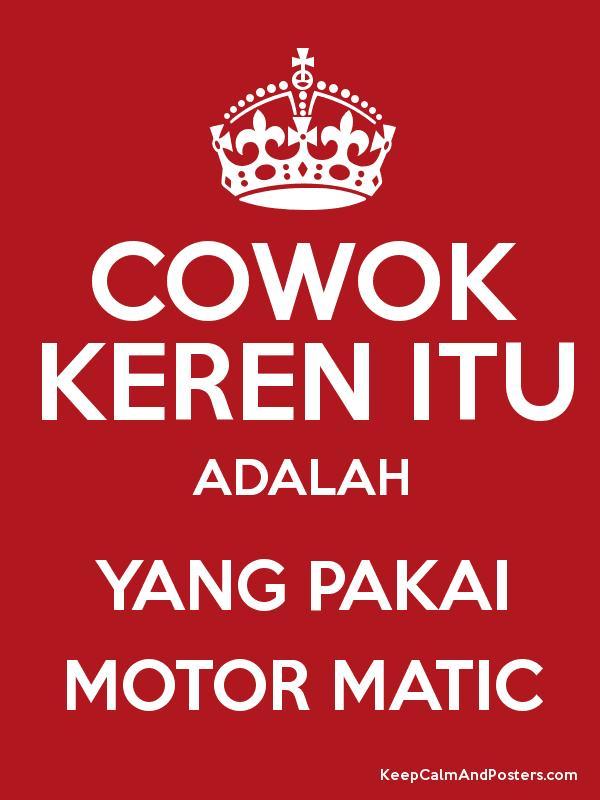 Cowok Keren Pakai Motor Matic