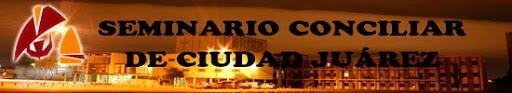 Seminario Conciliar de Cd. Juarez
