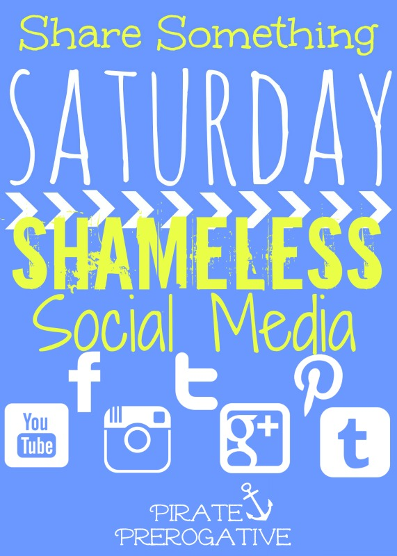 Share Something Saturday: Shameless Social Media