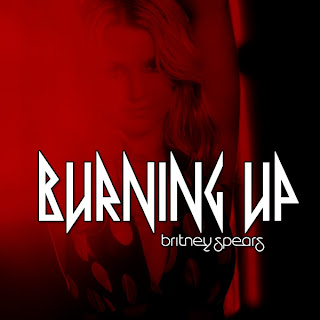 Britney Spears - Burning Up Lyrics