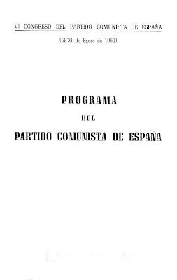 """""""El Manifiesto-Programa del VI Congreso del PCE"""" - celebrado en Praga en enero de 1960 - Interesante Manifiesto-Programa+del+VI+Congreso+PCE"""
