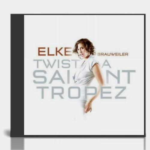 Elke Brauweiler - Twist A Saint Tropez
