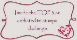 I made it to TOP 3 at Addicted to Stamps Challenge