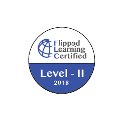 FLIPPED LEARNING CERTIFIED, Level II