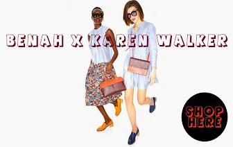 BENAH x KAREN WALKER