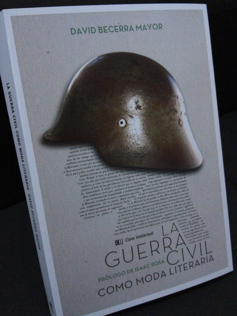 "Comprar ""La Guerra Civil como moda literaria"" (Clave Intelectual, 2015)"