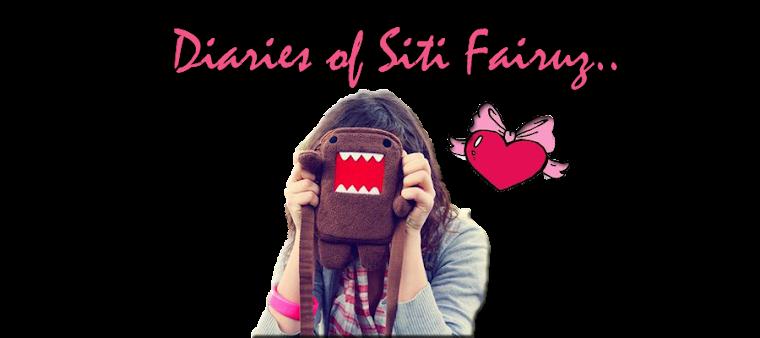 - diaries of Siti Fairuz -