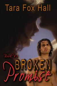 Broken Promise by Tara Fox Hall