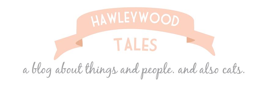 hawleywood tales