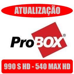 PORTAL Atualizaçao Probox 990 S HD 540 max hd 14/10