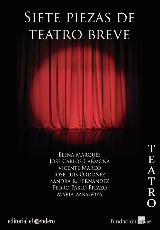SIETE PIEZAS DE TEATRO BREVE