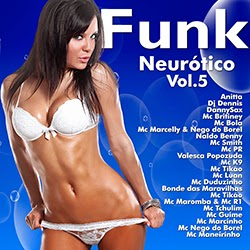 Funk Neur%C3%B3tico Vol.5 Download – Funk Neurótico Vol.5 (2014)
