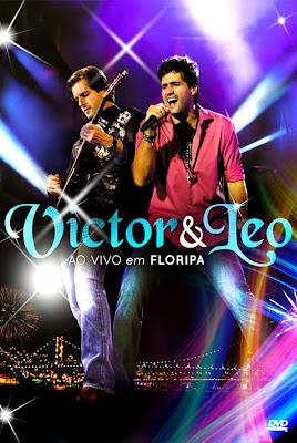 Baixar Victor e Léo – Ao Vivo Em Floripa Download Grátis