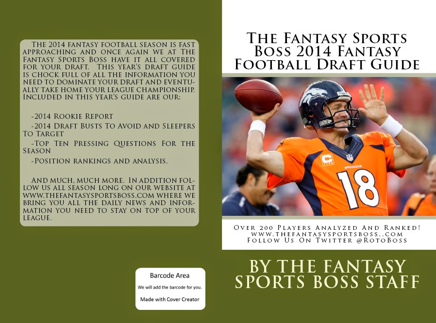 PURCHASE THE 2014 FANTASY SPORTS BOSS FANTASY FOOTBALL DRAFT GUIDE ON SALE FOR ONLY $9.99