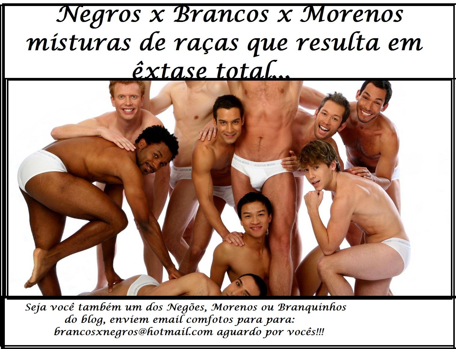 Negros x Brancos x Morenos misturas de raças que resulta em êxtase total