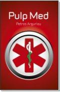 """Η αγγλόφωνη έκδοση του """"Τι δεν σας λένε οι γιατροί"""", το Pulp Med στις 24-6-2011"""