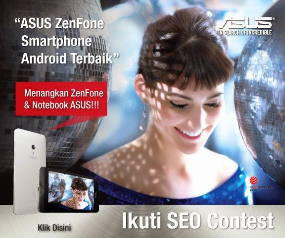 SEO asus zenfone contest berhadiah smartphone keren