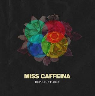 Miss Caffeina De polvo y flores