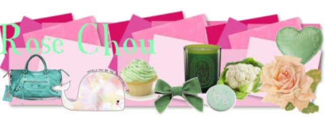 Le blog Rose Chou
