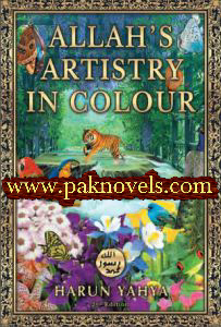 Allah's Artistry in Colour by Harun Yahy
