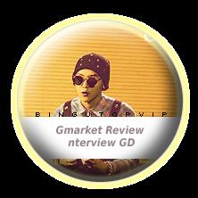 Gmarket Review nterview GD