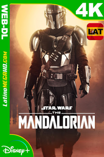 The Mandalorian (Serie de TV) Temporada 1 (2019) Latino HDR WEB-DL 2160P - 2019