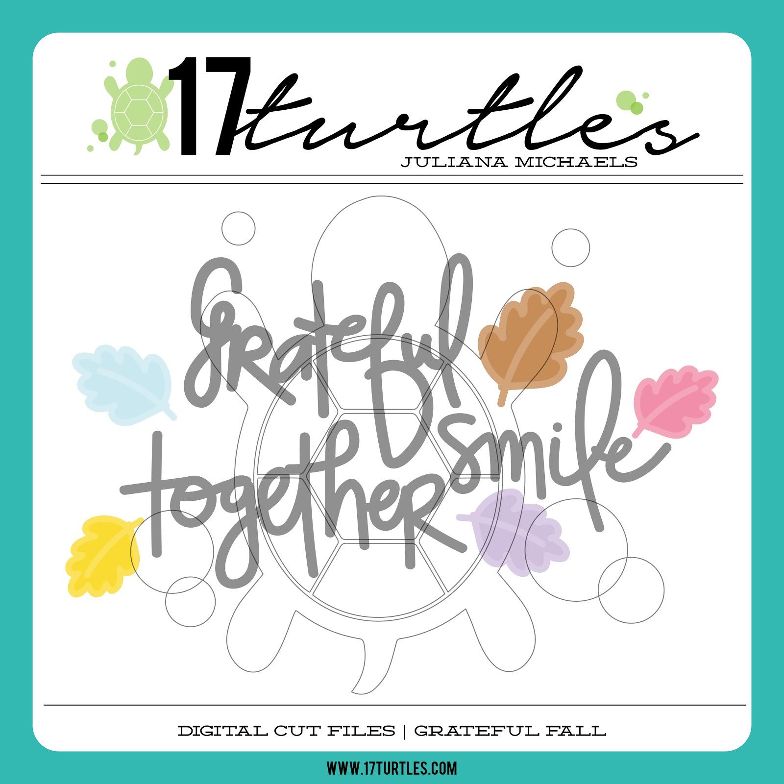 17turtles Digital Cut File Grateful Fall