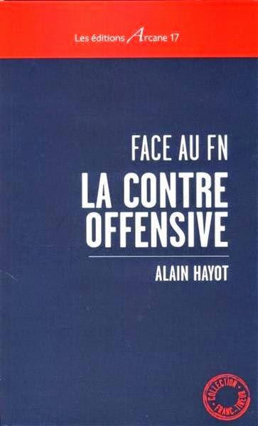 """livre FN """"La contre-offensive"""" éditions Arcane 17"""