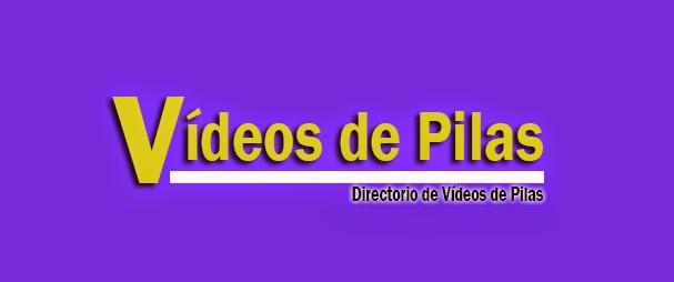 Vídeos de Pilas