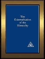 The Externalisation of the Hierarchy by A.A. Bailey