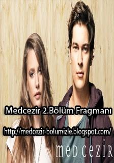 Medcezir 2.Bölüm Fragmanı izle - medcezir-bolumizle.blogspot.com