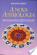 A Nova Astrologia associa a Oriental e a Ocidental