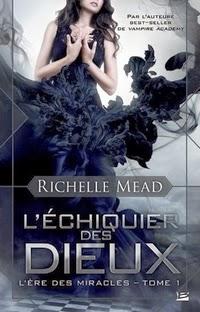 http://lachroniquedespassions.blogspot.fr/2014/01/lere-des-miracles-tome-1-lechiquier-des.html