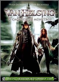 Van Helsing: O Caçador de Monstros Torrent Dublado (2004)