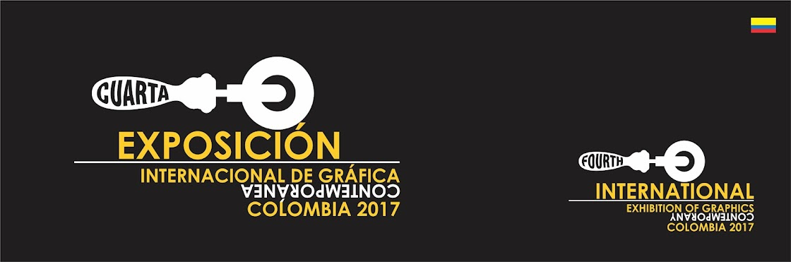 IV EXPOSICIÓN INTERNACIONAL DE GRÁFICA CONTEMPORÁNEA - COLOMBIA 2017